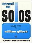 William Gillock, Willis Music  - Accent on Solos Book 2