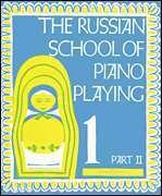 Boosey & Hawkes  - The Russian School of Piano Playing - Book 1, Part II