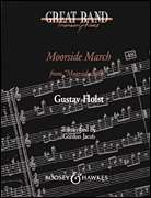 Gordon Jacob, Gustav Holst, Boosey & Hawkes  - Moorside March (from Moorside Suite)